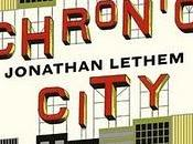 """Chronic City"" Jonathan Lethem"