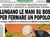 Lega Nord, Francesco Belsito Padania: sbatti nostro prima pagina (questa volta serio)