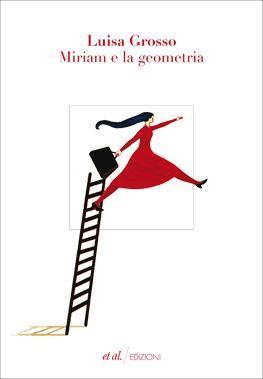 MIRIAM E LA GEOMETRIA - di Luisa Grosso