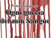 OGNI GOCCIA SANGUE Valentina Laforgia