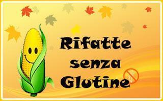 Rifatte senza glutine: