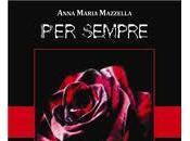 """Recensione """"Per sempre"""" Anna Maria Mazzella"""