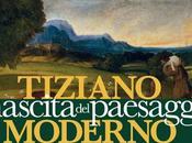 """EVENTI alla mostra """"Tiziano nascita Paesaggio moderno"""""""