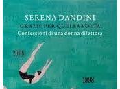 """Graziella Gardini (Direzione Marconi Envirotech Italia) consiglia: """"Grazie quella volta"""" Serena Dandini (Rizzoli)"""