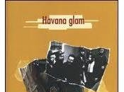 Havana Glam Ming fallimento dell'Avantpop made Italy Iannozzi Giuseppe King Lear