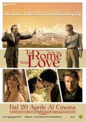 Rome with Love piace tutti voi?