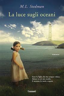 La Luce sugli Oceani di M.L. Stedman, un toccante romanzo sulla famiglia e sull' amore per i figli dal 3 Maggio in libreria