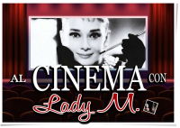 AL CINEMA CON LADY M : 'TITANIC3D' - 'BEL AMI' - 'TO ROME WITH LOVE' - ROMANZO DI UNA STRAGE' - 'MARIGOLD HOTEL'