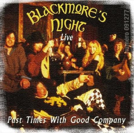 Blackmore's Night - Past Times With Good Company