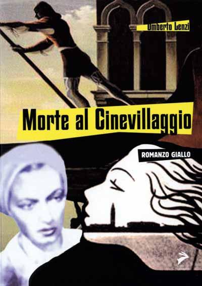 Umberto Lenzi: Morte al Cinevillaggio