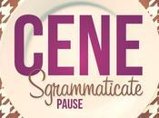 Cene Sgrammaticate: Pausa Sgrammaticata