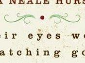 """Their Eyes Were Watching God"" Zore Neale Hurston"