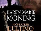 "maggio 2012: ""Highlander. L'ultimo templari"" Karen Moning"
