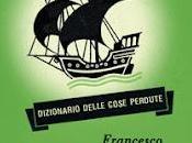 DIZIONARIO DELLE COSE PERDUTE Francesco Guccini