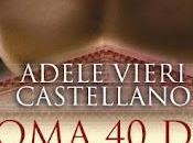 ROMA DESTINO D'AMORE Adele Vieri Castellano (Leggereditore) oggi libreria