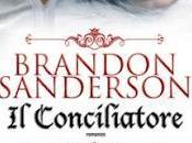 """Esce oggi Conciliatore"""" Brandon Sanderson"""