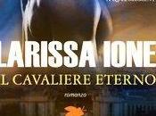 Recensione: CAVALIERE ETERNO Larissa Ione (Fanucci)