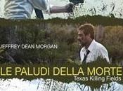Worthington, Jessica Chastain Jeffrey Dean Morgan trailer italiano Paludi della Morte