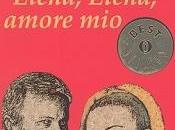venerdì libro- Elena, Elena amore mio!