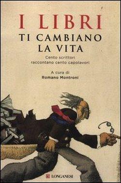 I libri ti cambiano la vita, Romano Montroni