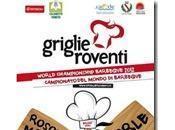Torna Griglie Roventi, campionati mondo barbecue