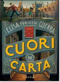 Recensione: Cuori di carta di Elisa Puricelli Guerra