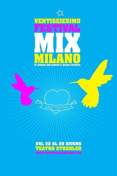 AL VIA IL 26° FESTIVAL MIX DI CINEMA GAYLESBICO E QUEER CULTURE