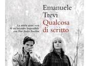 Qualcosa scritto, Emanuele Trevi (finalista Premio Strega 2012)