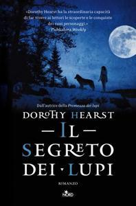Il segreto dei lupi di Dorothy Hearst – Wolf Chronicles #2