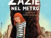 Zazie dans métro Raymond Queneau: fumetto Clément Oubrerie