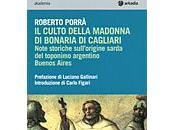 """culto della Madonna Bonaria. Note storiche sull'origine sarda toponimo argentino Buenos Aires"""" Saggio Roberto Porrà"""