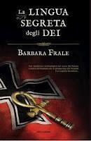 Recensione LA LINGUA SEGRETA DEGLI DEI di Barbara Frale
