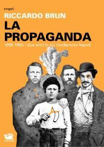 """La propaganda"" – Riccardo Brun"