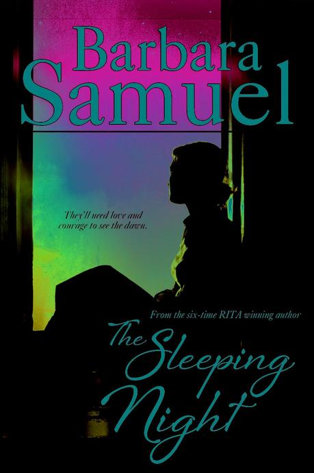 The Sleeping Night by Barbara Samuel