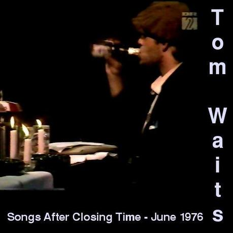 Tom Waits - Songs After Closing Time - 1976