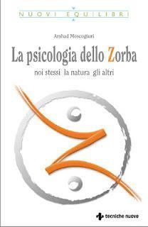LA PSICOLOGIA DELLO ZORBA