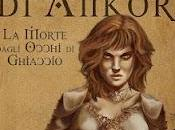 Anteprima: pergamene Ankor morte dagli occhi ghiaccio