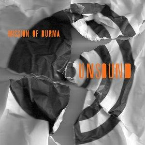 Mission Of Burma-unsound