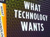 nuovo libro Kevin Kelly: Cosa vuole tecnologia