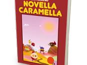"""Pubblicato libro """"Novella Caramella"""" Parlascino Luca"""