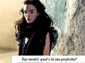 model: quali vostre preferite?