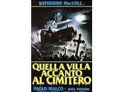 film poetà dell'orrore Quella Villa accanto Cimitero Lucio Fulci, 1981)