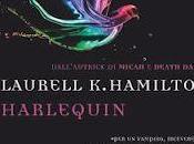 """Anteprima: """"Harlequin"""" Laurell Hamilton"""