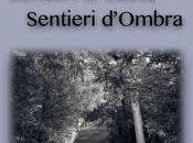"""""""Sentieri Luce, Sentieri d'Ombra"""" Flavio Graser"""