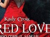 Recensione: Love Rosso come sangue, freddo l'acciaio, Kady Cross