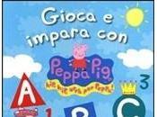 venerdì libro(94°): GIOCA IMPARA PEPPA -Hip urrà Peppa!