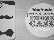 Tutorial: make your phone case// mustache