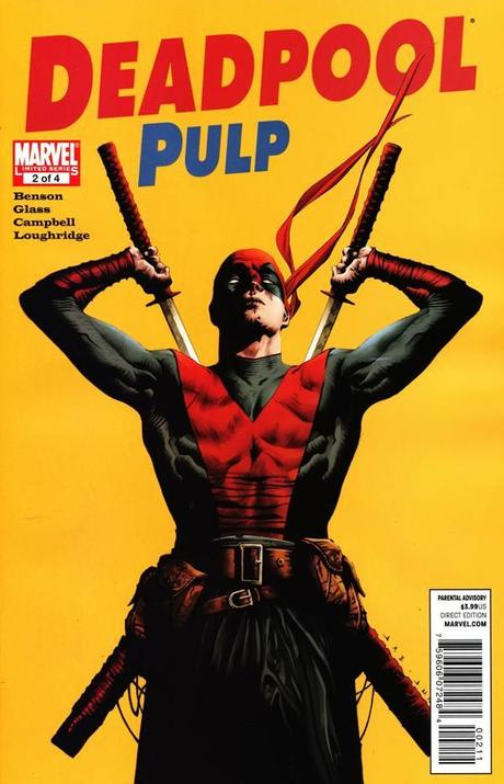 [The Comics] Deadpool Pulp di Adam Glass, Mike Benson e Laurence Campbell