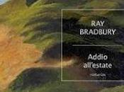 "Pensieri riflessioni ""Addio all'estate"" Bradbury"
