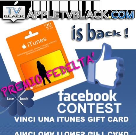 PREMIO FEDELTA' : Vinci una iTunes Gift Card del valore di 20 euro